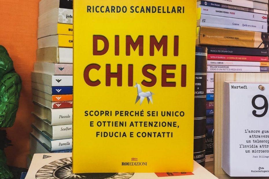Dimmi chi sei di Riccardo Scandellari