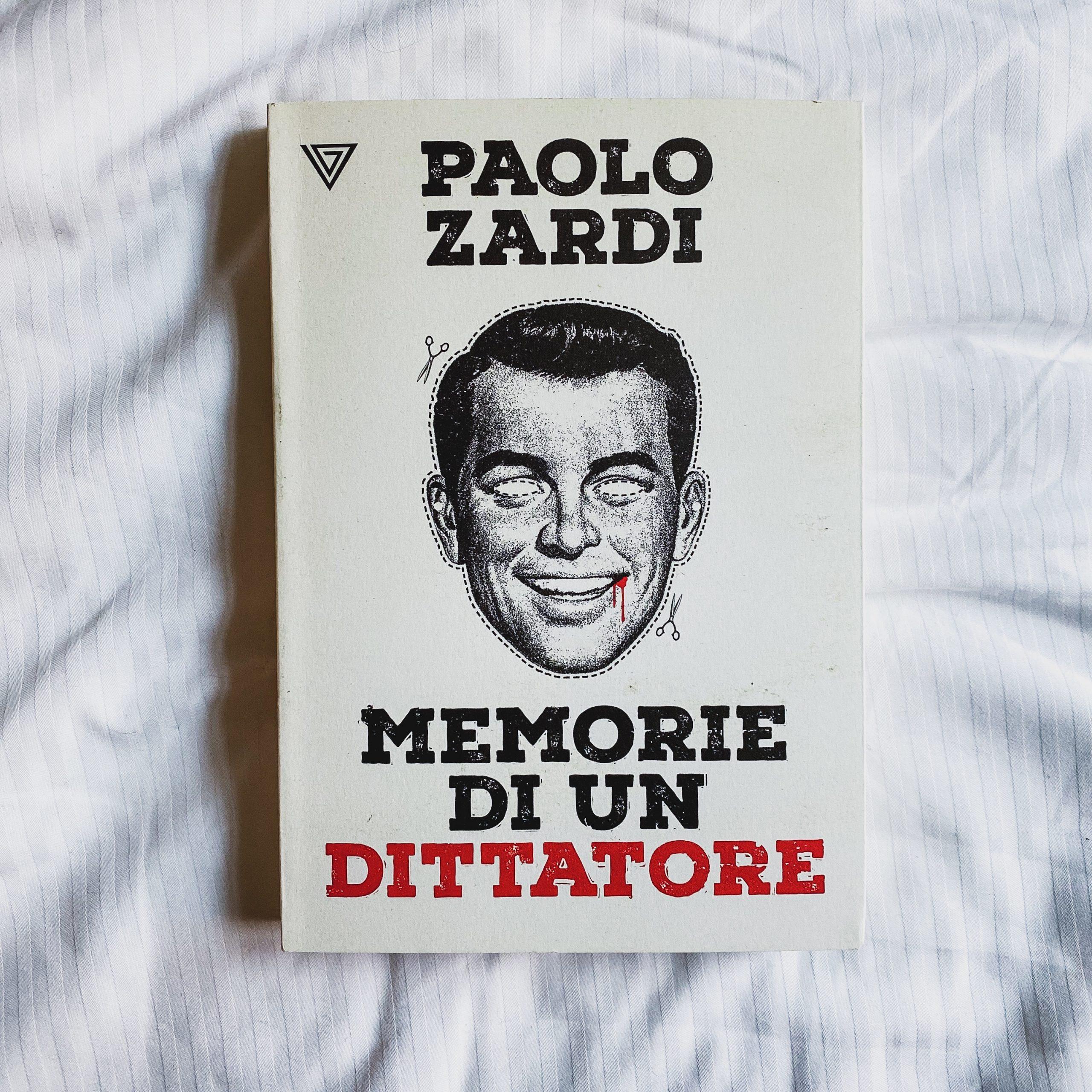 memorie di un dittatore paolo zardi nello di coste