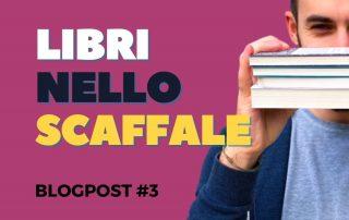 Blogpost #3 Nello Scaffale
